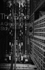 The Boss: A Grayson Dolan Story by Georgie_616