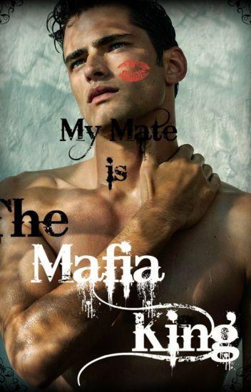 My Mate is The Mafia King