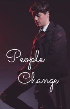 People Change by aepricty