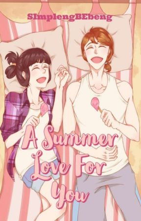 ❁ A Summer Love For You ❁ by simplengbebeng