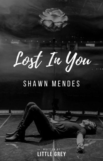 Lost In You | Shawn Mendes