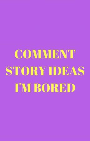 I'm bored by VY_Anti_Hero