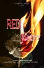 RED FLOWER [MarkJinSon] by sleepyplanetarium
