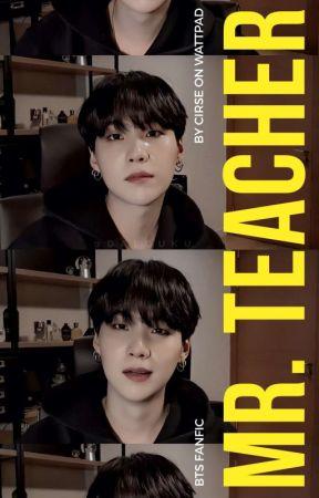 Mr. Teacher | YoonGi Harem  by xCirsex