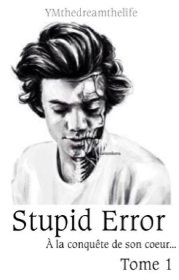 Stupid Error - Tome 1