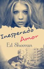 Inesperado Amor (Ed Sheeran) by LuzBlasco