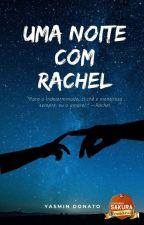 Uma noite com Rachel  by mindonato