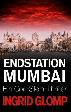 Endstation Mumbai (Cori-Stein-Thriller Nr. 5) Auszug by IngridGlomp