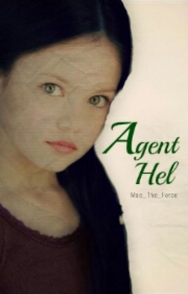 Agent Hel  a loki's daughter fic