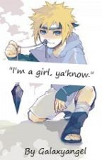 "(Discontinued)""I'm a girl, Ya'know."" by Aico222"