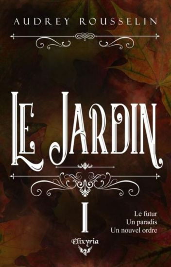 Le Jardin : Mission Rédemption