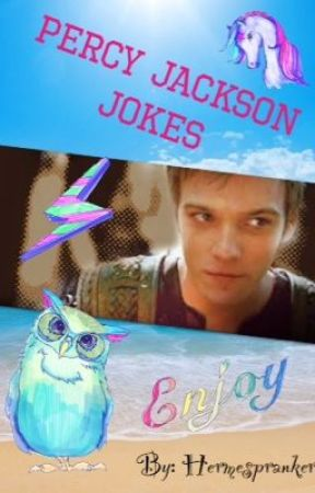 Percy Jackson Jokes! by hermespranker