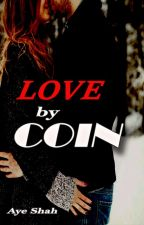 Love by Coin by bbllaacckkaangel