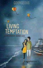 Living Temptation (San Vicente Series #1) by Goorgeous