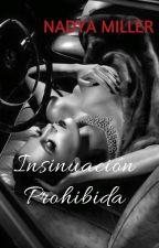 Insinuación Prohibida by nadyamontero88
