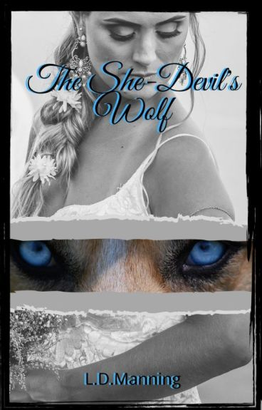 The She-Devil's Wolf by Ladydelight