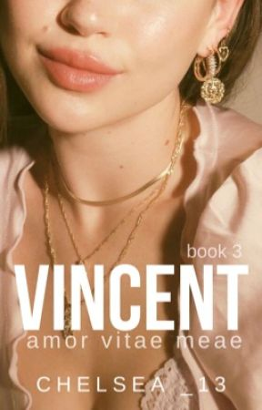VINCENT (Spin-off) ↠  Amor  vitae meae by Chelsea_13