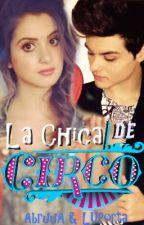 La Chica Del Circo~Abraham Mateo by AbrahamMateoLovers