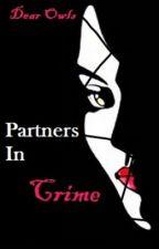 Partners In Crime by DearOwls