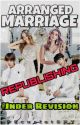 Arranged Marriage [REPUBLISHING] by DscarletSKY