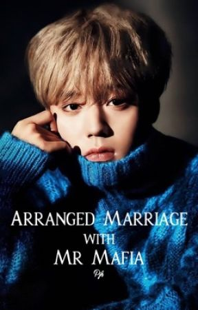 Arranged marriage with Mr Mafiaㅣp.jh  by BAEAESTHETICS