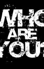 Who are you?  by DaehwixjhopexBI