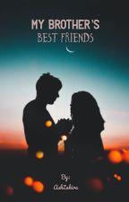 My Brother's Best Friends || Cvm // Zdj // Jp // Rc by AshZahira