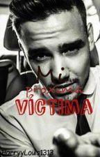 Mi Próxima Victima (Liam y Tu) by TheParadiseHurtsII