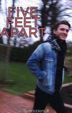Five feet apart                             Tom Holland x reader  by maddiemulti