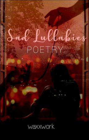 Sad Lullabies by V3dansh