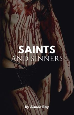 Saints and Sinners  by aimeerhee