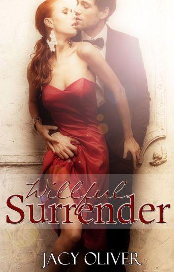Willful Surrender