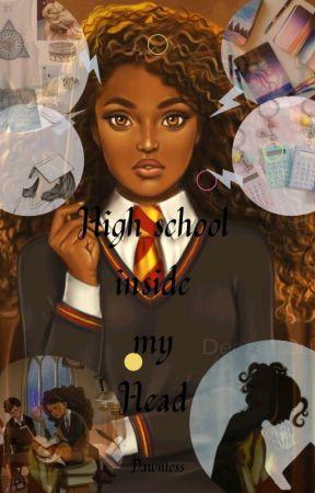HIGH SCHOOL INSIDE MY HEAD by lil-tee95