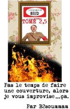 TOME 2,5 de Je l'ai plaqué pour Hitler by B2soummam