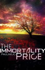 The Immortality Price by kalyco