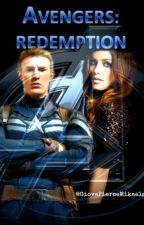 The Avengers: Redemption by GiovaPierceMikaelson