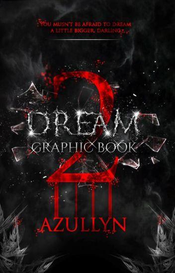 DREAM - GRAPHIC BOOK II [FR-ENG]