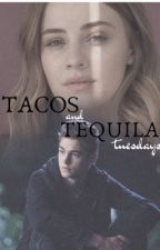 Tacos and Tequila Tuesdays by rosesntequilaa