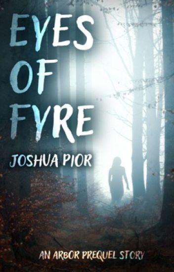 Eyes of Fyre