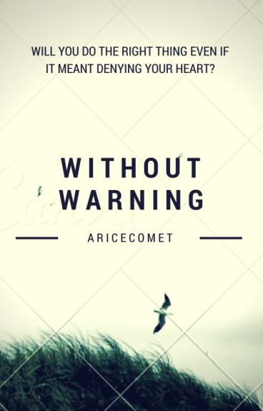 Without Warning (Naruto Fanfiction) by AriceComet