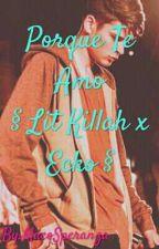 Porque Te Amo $ Lit Killah x Ecko $ by ZafiroMC