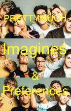 PRETTYMUCH imagines and preferences by layna1021