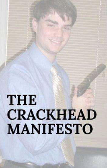 The Crackhead Manifesto