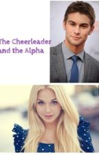 The Cheerleader and the Alpha by Bieberbaby98