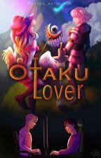 Otaku Lover by Potter_Katsudon