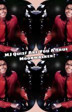 MJ Quiz/Are You A True Moonwalker? by ParisMk