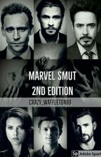 MARVEL SMUT (2nd Edition: crazy_waffleton69) by crazy_waffleton69