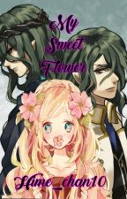 My Sweet Flower [Kamigami no Asobi Fanfic] by Hime_chan10