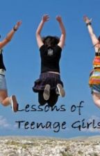 Lessons of Teenage Girls by secrets_73