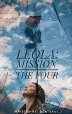 Leola: Mission The Four by catsaul_